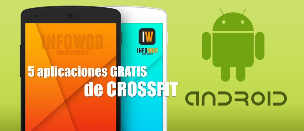 5 aplicaciones gratis para Android de Crossfit