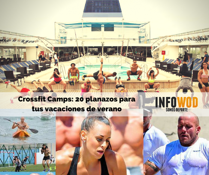 Crossfit Camps- 20 planazos para el verano infowod