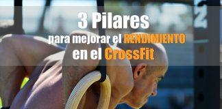 3-pilares-para-mejorar-rendimiento-crossfit-infowod