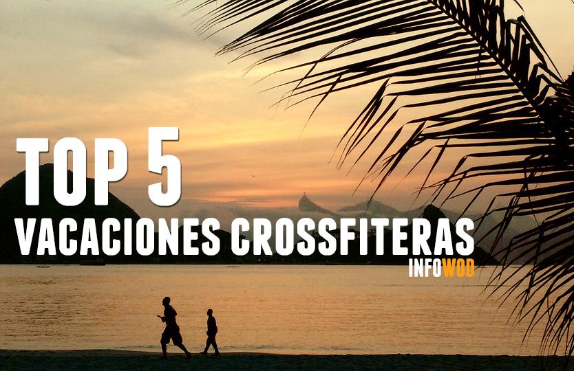 TOP 5 VACACIONES CROSSFIT 2018