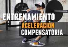 metodo entrenamiento aceleracion compensatoria